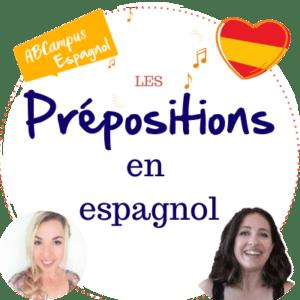 Vignette ABCampus les prépositions en espganol